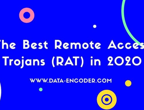 The Best Remote Access Trojan (RAT) in 2020