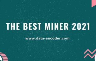The best miner 2021