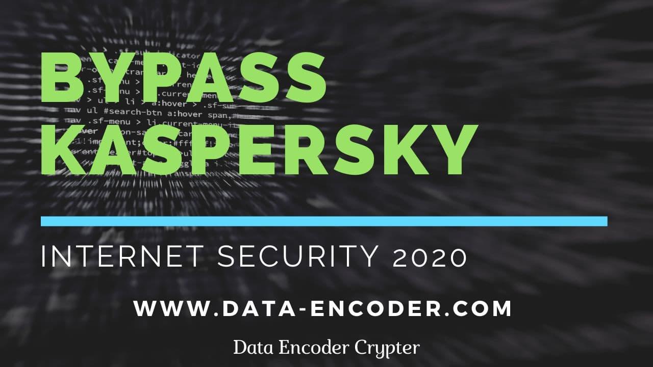 Bypass Kaspersky Internet Security