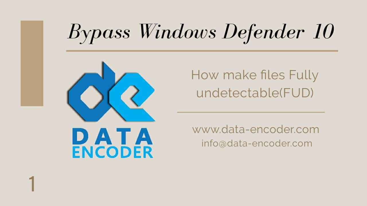 Bypass windows Defender 10